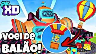 PK XD VOEI DE BALÃO EM VOLTA DO ROBOZÃO NO MUNDO DE PK XD PETER TOYS