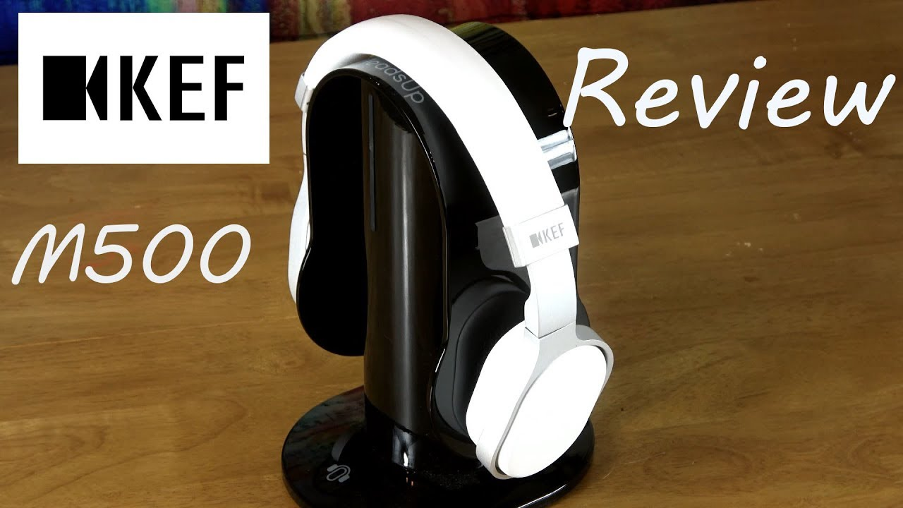 33355e0a489 KEF M500 HiFi Headphones Review - Can KEF headphones really kick it ...