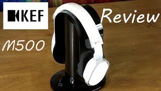 KEF M500 HiFi Headphones Review – Can KEF headphones really kick it?