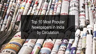 10 Most Popular Newspapers In India By Circulation