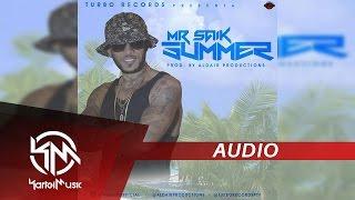 Mr Saik - Summer   AUDIO