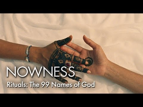 Rituals: The 99 Names of God