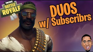 Fortnite DUOS w/ Subscribers | Fortnite Battle Royale