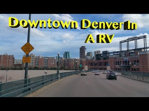 RV Shop Results ~ Arriving In Colorado ~ Driving An RV Into Downtown Denver