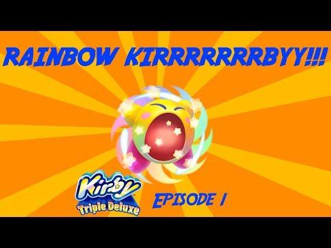 RAINBOW KIRRRBY - Kirby Triple Deluxe Ep. 1