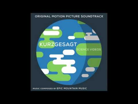 Epic Mountain Music - Kurzgesagt - Original Motion Picture Soundtrack