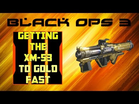 BLACK OPS 3 XM-53 CHALLENGES TO GET GOLD- BLACK OPS 3 GAMEPLAY