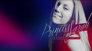 Princess Sarah - La Force d'y croire ( Lyric video )