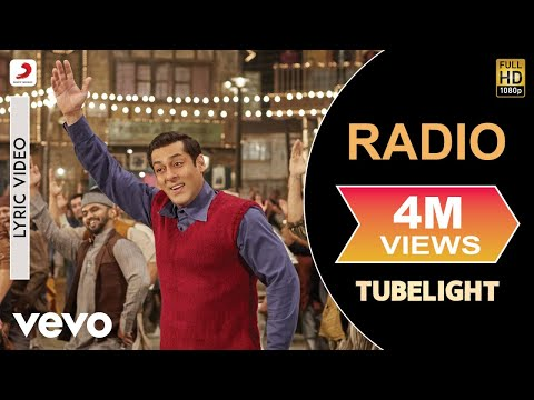Radio Lyric Video – Tubelight|Salman Khan|Pritam|Kamaal Khan|Amit Mishra|Kabir Khan