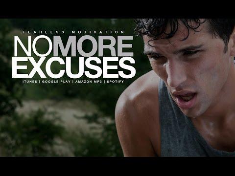 No More Excuses! Motivational Speech