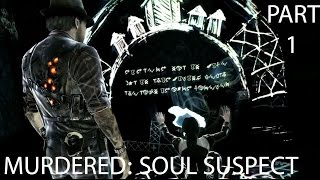 MURDERED: SOUL SUSPECT Gameplay Walkthrough Part 1- Bell Killer