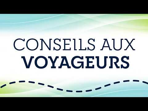 Conseils aux voyageurs - Covid-19