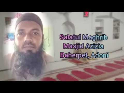 Salatul Maghrib  Innal Lazeena Aamanu  By: Uzair Adonvi