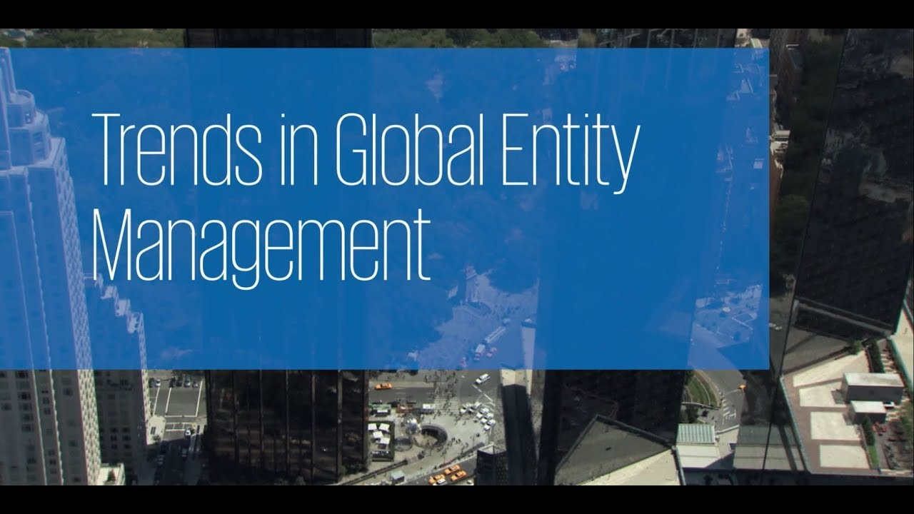Trends in Global Entity Management. With the ever increasing role and responsibilities of the General Counsel and corporate secretariat it is imperative for companies to be prepared for the ful.... Youtube video for project managers.