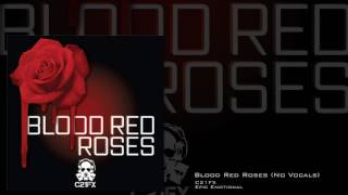 Скачать C21 FX Blood Red Roses No Vocals