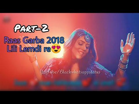 Part-2 / Raas Garba 2018 Hits / Lili Lemdi Re / Jankee /Ft. Arpan Mahida