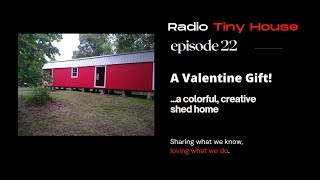 A Valentine's Creative Shed Home