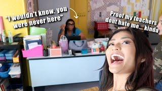 ASKING MY TEACHERS WHAT IT WAS LIKE HAVING ME IN THEIR CLASS!!