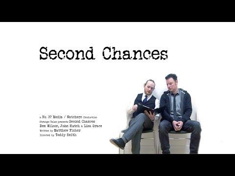 Strange Tales presents Second Chances - Short Film