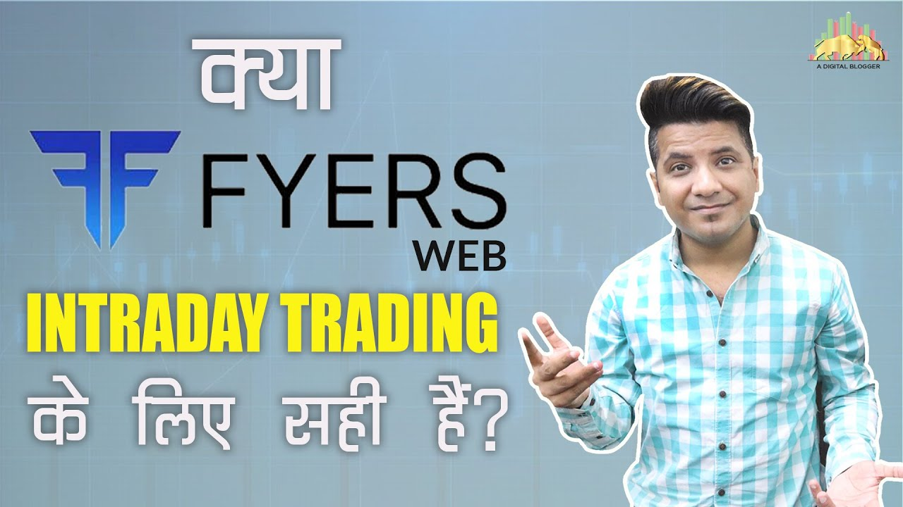 FYERS Web Trading Demo   Review, Speed, Features for Intraday Trading