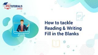 PTE Reading How To Tackle Reading Writing Fill In The Blanks