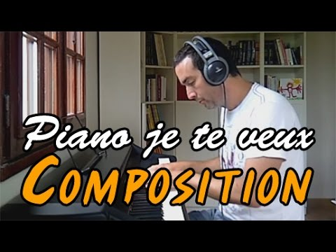 Piano je te veux composition piano youtube for Je te transmet