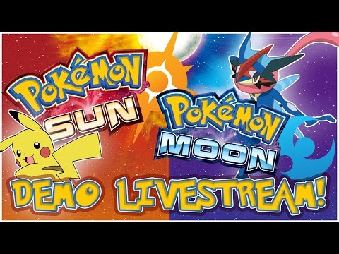 Pokémon Sun/Moon Demo - Full Livestream Fun!