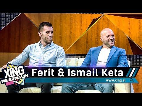 Xing me Ermalin 56 - Ismail dhe Ferit Keta