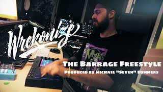 "Wrekonize - The Barrage (Freestyle) (Prod. by Michael ""Seven"" Summers)"
