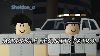 ROBLOX New Haven County   McDoogle Security Patrol
