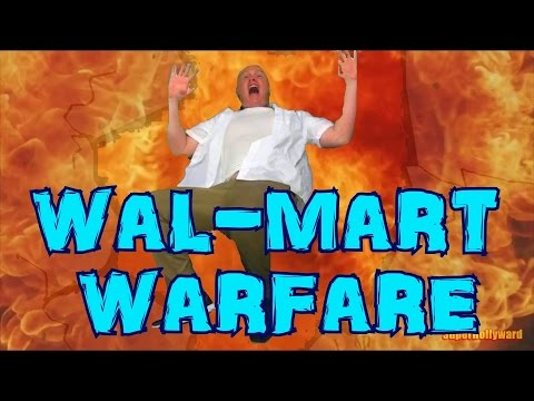 WAL-MART WARFARE - Only the Action!