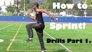 How to Sprint: Drills Part 1.