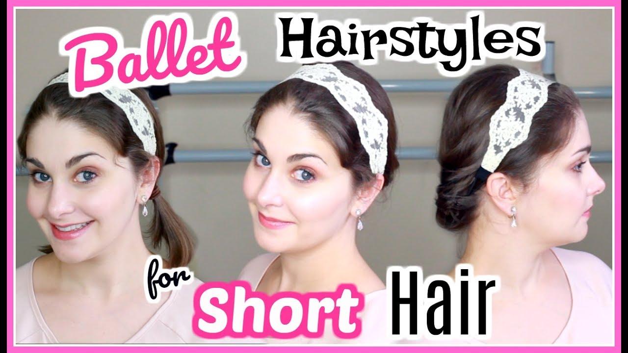 Ballet Hairstyles for Short Hair   Kathryn Morgan