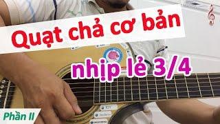 Hướng dẫn 5 bài tập Quạt chả NHỊP LẺ | Học đàn guitar cơ bản | Học đệm hát cơ bản | Học đàn ghi ta
