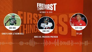 Chiefs sign Le'Veon Bell, Bucs vs. Packers, Ty Lue (10.16.20) | FIRST THINGS FIRST Audio Podcast