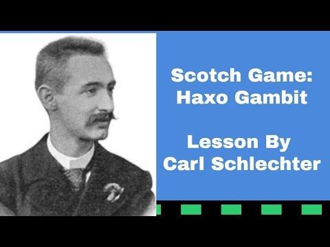 Scotch Game: Haxo Gambit  | Lesson By Schlechter | Carl Schlechter Vs Gustaf Nyholm 1914