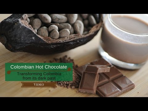 colombian-hot-chocolate:-transforming-colombia-from-its-dark-past