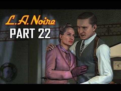 LA NOIRE Gameplay Walkthrough Part 22 - A Walk in Elysian Fields (5 STAR Remaster Let's Play)