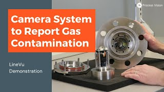 Online Demonstration of LineVu - a retro-fit camera system to report/determine contamination of gas
