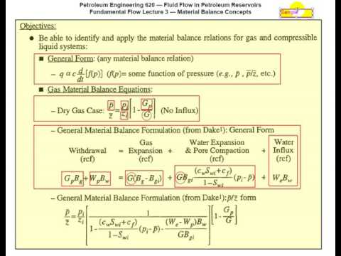 Material Balance - Fluid Flow in Petroleum Reservoirs