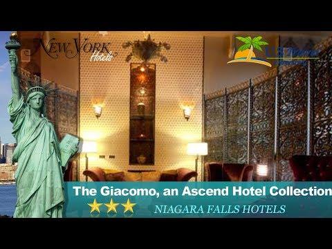 The Giacomo, an Ascend Hotel Collection Member - Niagara Falls Hotels, New York
