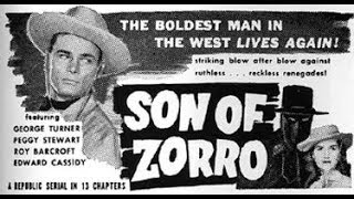 Son of Zorro  Serial Chapters 1 to 6