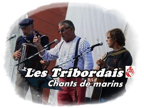 LES TRIBORDAIS. Le Vieux (Chant de Marin)