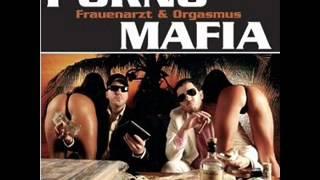 Porno Mafia (Frauenarzt & King Orgasmus One)-Lange Nächte