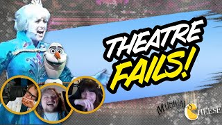 The Best Theatre Fails- Musicals with Cheese