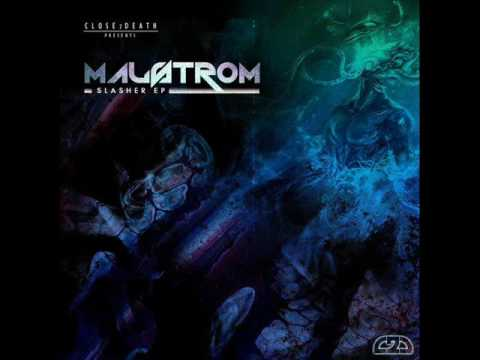 Malstrom - Drunk Slug Pilot (Close 2 Death)