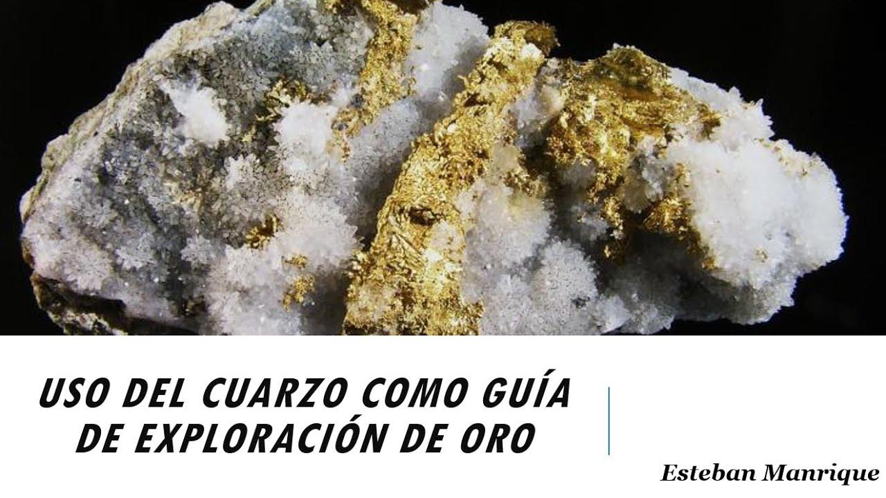 Uso Del Cuarzo Como Guía De Exploración De Oro Youtube