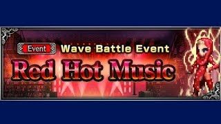 FFBE - Wave Battle Event - Red Hot Music