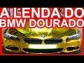A LENDA DO BMW DOURADO