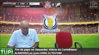 Corinthians 0 x 0 Vasco - 35ª RODADA - Brasileirão - 17/11/2018 - AO VIVO
